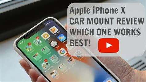 apple iphone x review apple iphone x car mount review which one works best