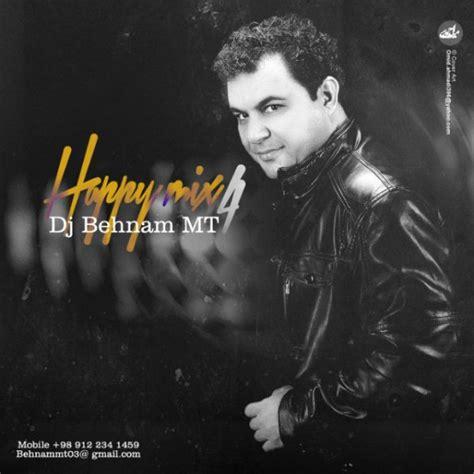 download mp3 dj happy dj behnam mt happy mix 4 podcast navahang
