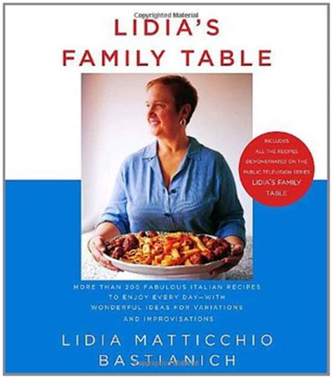lidia s favorite recipes lidia bastianich book review lidia s family table by lidia matticchio bastianich
