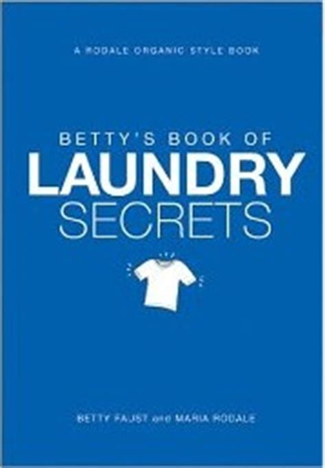 betty s books betty s book of laundry secrets book review a laundry