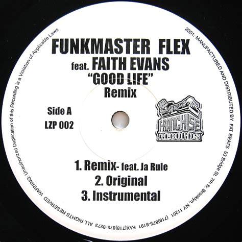 faith evans good life remix mp3 download funkmaster flex feat faith evans good life remix two