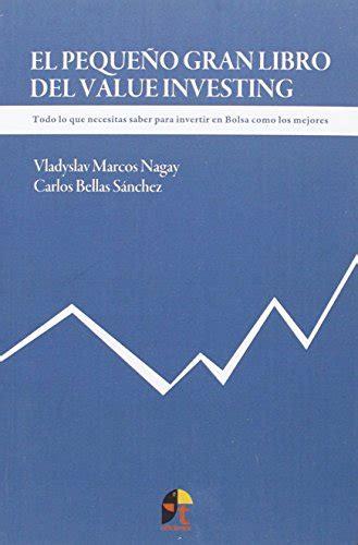 el pequeo gran libro 8416762074 el peque 241 o gran libro del value investing los cazadividendos