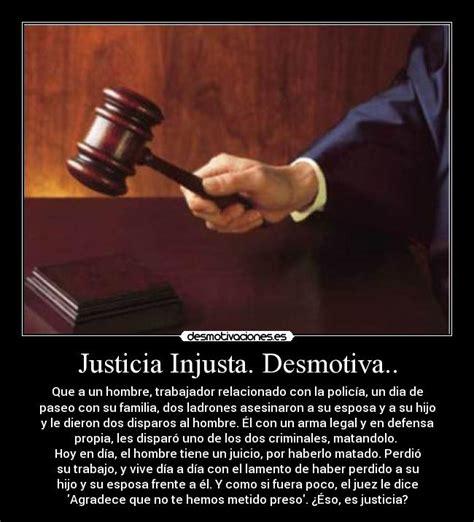 imagenes de la justicia injusta justicia injusta desmotiva desmotivaciones
