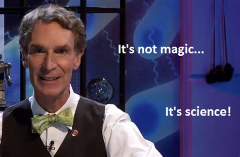Bill Nye Meme - bill nye magic meme bill nye the science guy remixes