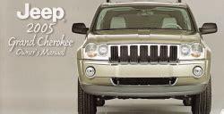 motor repair manual 2009 jeep grand cherokee security system 2005 jeep grand cherokee owner s manual