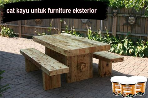 Meja Kayu Asem cat kayu untuk furniture eksterior2 catkayu net