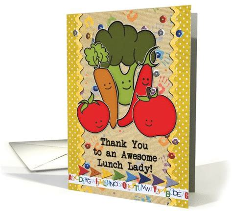 Thank You Letter Lunch Thank You To School Cafeteria Worker Lunch Veggies Card Veggies And Lunches