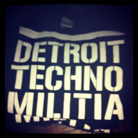 Tees Detroit Techno Militia 30 best detroit techno images on detroit