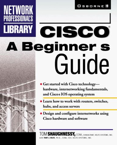 The Beginners Guide To Professionals Chapter 1 by Cisco A Beginner S Guide Network Professional S Library