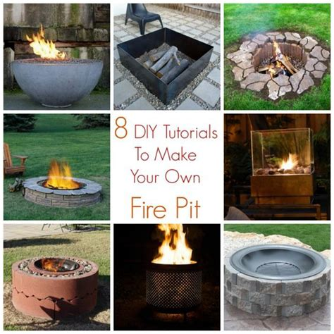 Make Your Own Firepit 8 Diy Tutorials To Make Your Own Pit Quot Popular Pins Quot Pits Diy Tutorial