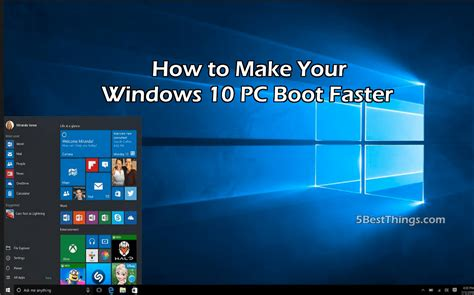 how to make a boat faster how to make your windows 10 pc boot faster 5 best things