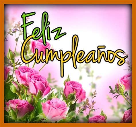 imagenes para whatsapp de cumpleaños fotos de flores para cumpleanos para enviar por whatsapp