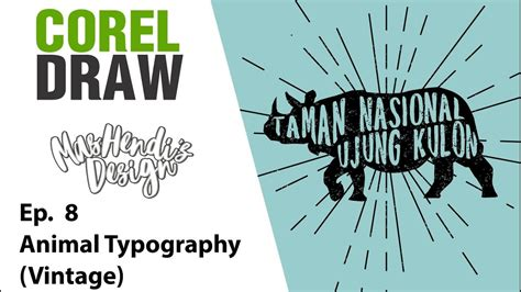 tutorial corel draw typography mhd tutorial corel draw 8 animal typography vintage
