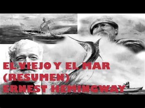 descargar libro el viejo y el mar el viejo y el mar ernest hemingway resumen rese 241 a y an 225 lisis libro completo youtube