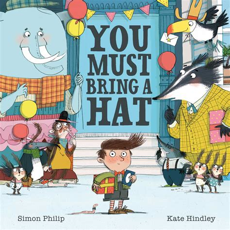 You Must you must bring a hat book by simon philip kate hindley