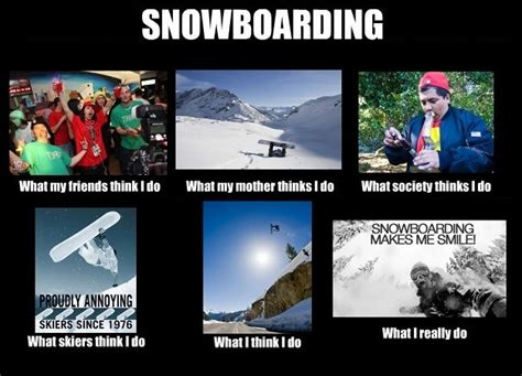 Snowboarding Memes - 1000 images about snowboard memes on pinterest memes