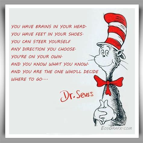 re brains you have brains in your head you have feet in you by dr