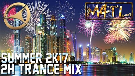 trance music lovers in thailand music 4 trance lovers ep 010 2h summer 2017 mix