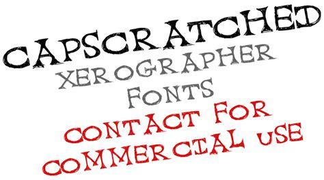 xerographer dafont cap scratched font dafont com