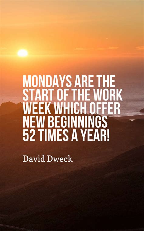 new year two week happy monday quotes 70 inspirational monday quotes