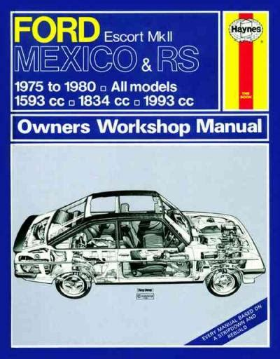 auto manual repair 1984 ford escort engine control ford escort mk 2 mexico rs 1600 rs 2000 1975 1980 sagin workshop car manuals repair books