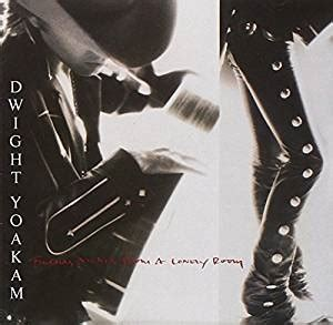 buenas noches from a lonely room dwight yoakam buenas noches from a lonely room