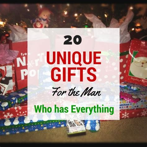 Gifts For The Who Has Everything - 20 unique gifts for the who has everything
