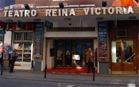 teatro reina victoria entradas teatro reina victoria comprar entradas para 2018 y 2019