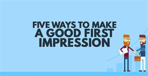 7 Ways To Make A Impression At An by Five Ways To Make A Impression