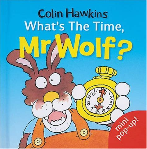 Whats The Time Mr Wolf Ebooke Book what s the time mr wolf by colin hawkins reviews