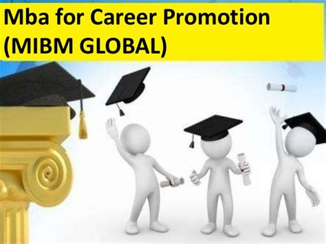 Mba For Switching Careers by Mba For Career Promotion Is Every One Mibm Global