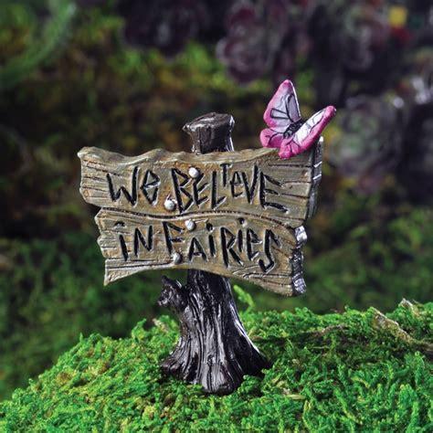 We Believe In we believe in fairies garden sign