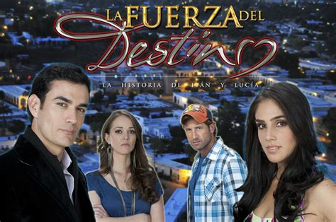 poster de novelas y series poster oficial y logo la fuerza del destino telenovela