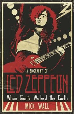 biography of led zeppelin book when giants walked the earth wikipedia