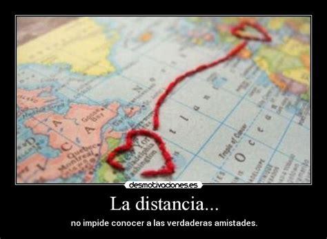 imagenes de amistad a distancia la distancia desmotivaciones