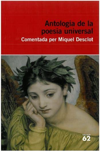 antologia de la lirica 843166486x antologia de la poesia universal llibres i m 233 s llibres