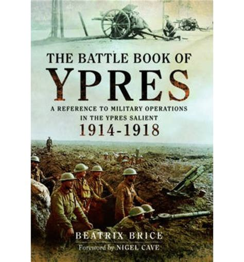 walking ypres battleground i books the battle book of ypres