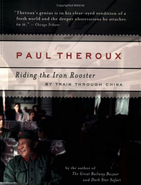riding the iron rooster i think there is only one way to write fiction a by paul theroux like success