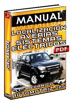 electric and cars manual 2006 ford ranger regenerative manual de localizaci 243 n de aver 237 as en sistemas el 233 ctricos de ford ranger mec 225 nica automotriz