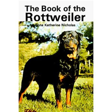 rottweiler books rottweiler articles how to chose your rottweiler breeder rottweiler information