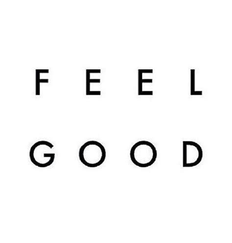 Houston I Feel Great 2 by 25 Best Ideas About Feel On