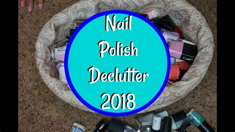 Gw 67 L nail declutter clean out my collection
