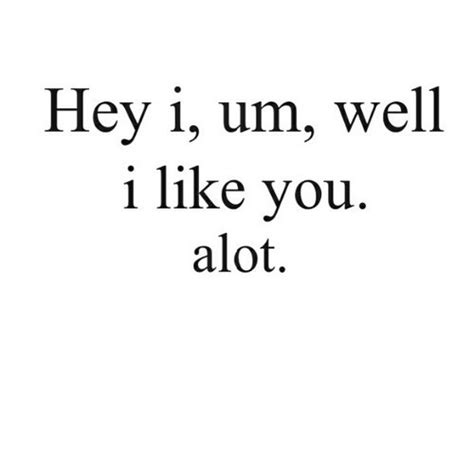 I Like You Quotes I Like You Quotes