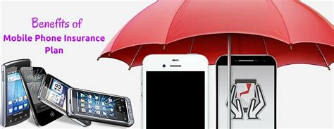 mobile phone insurance benefits of mobile phone insurance plan egranary