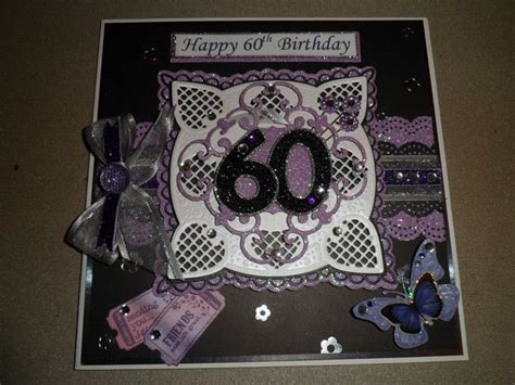 Handmade 60th Birthday Card Ideas - 216 best images about my handmade cards on