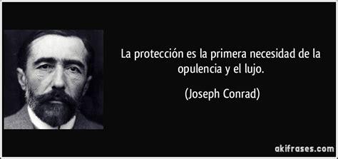 la protecci 243 n es la primera necesidad de la opulencia y el - Opulencia Y Necesidad
