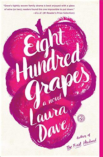 eight hundred grapes a novel books by bestselling authors for 5