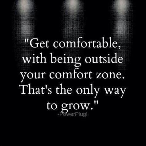comfort zone lyrics comfort zone quotes sayings comfort zone picture quotes