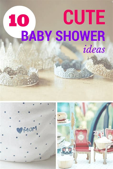 Small Baby Shower Ideas by 10 Baby Shower Ideas Fit For A Prince Or Princess