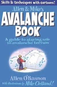 Allen Amp Mike S Avalanche Book Review A Mountain Journey